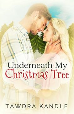 5 stars for Underneath My Christmas Tree: A Burton/Crystal Cove Short (Always Love #1.5) by Tawdra Kandle