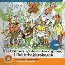 Klatremus og de andre dyrene i Hakkebakkeskogen (Lydbok cd)
