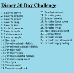 Disney 30 Day Challenge: It might be super geeky but this looks tons of fun! I feel like doing it now I can't wait 30 days to finish!! I am starting tomorrow