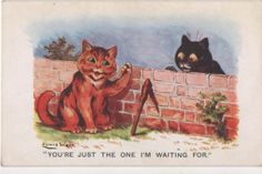Postcard Cats Louis Wain You're Just The One I'M Waiting For   eBay