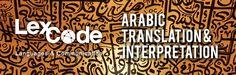 Need Arabic translation? Lexcode it! Visit www.lexcode.com.ph!