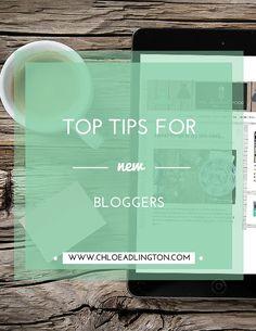 Top tips for new bloggers - www.chloeadlington.com/?utm_content=bufferc4aaf&utm_medium=social&utm_source=pinterest.com&utm_campaign=buffer
