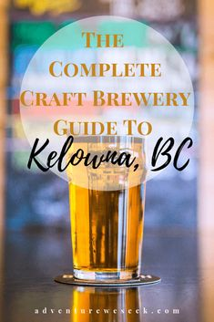 Kelowna British Columbia - The Complete Craft Beer Travel Guide - There's lots of things to do in Kelowna, Canada & if you're a craft beer lover like I am – yo - Things To Do In Kelowna, Canada Travel, Canada Canada, Just Wine, Weekend Vacations, Home Brewing Beer, Beer Lovers, Wine Country, British Columbia