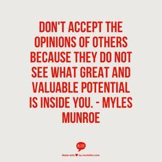 Famous quote from Dr. Myles Munroe