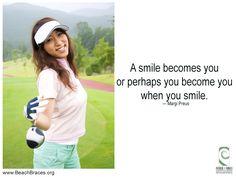 A smile becomes you or perhaps you become you when you smile. – Margi Preus || Beach Braces 1730 Manhattan Beach Blvd. Suite B, Manhattan Beach, CA 90266 TEL: 310-379-0006 Fax: (310) 379-7051 #Orthodontist #orthodontistFAQ #dentalCAre #ManhattanBeach #Straightteeth #Braces #Invisalign