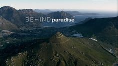 Behind Paradise is an upcoming documentary film covering the rise in violent crimes in the leafy suburb of Hout Bay, created by Cape Town-based ...