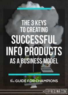 Brand, Ideas, Story, Style, My Life: THE 3 KEYS TO CREATING A SUCCESSFUL INFO PRODUCT