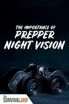 Do you have night vision options for your SHTF plan? The importance of night vision for preppers and survivalists is key. You need to have an option to see at night as part of any emergency plan. Urban Survival, Survival Food, Wilderness Survival, Survival Prepping, Survival Skills, 72 Hour Kits, Survival Backpack, Emergency Supplies, Bug Out Bag