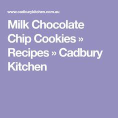 Milk Chocolate Chip Cookies » Recipes » Cadbury Kitchen