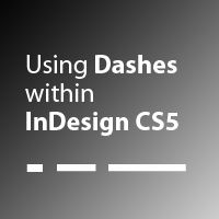 Quick Tip: Using Em Dashes, En Dashes and Hyphens within InDesign (via vector.tutsplus.com)