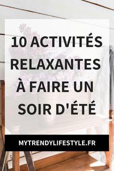 10 activités relaxantes à faire un soir d'été