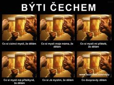 Czech it out. (For all my Czech and Slovak friends. Bohemian Cafe, Czech Beer, Beer Memes, Visit Prague, Czech Recipes, Internet Memes, Three Sisters, Mojito, Czech Republic