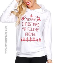 Oh so excited for thesetaking PREORDERSMERRY CHRISTMAS YA FILTHY ANIMAL hoodie www.royceclothing.com #royceclothing #freeshipping