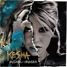 Kesha  Animal - Cannibal - Edition Deluxe