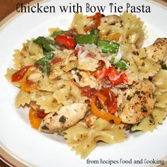 Chicken with Bow Tie Pasta and lots of vegetables. Quick and easy dinner. - Recipes, Food and Cooking