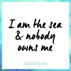 Not even the fishies. // www.ddgdaily.com #quote #words #qotd #inspiring