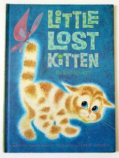 Little Lost Kitten by Lois Lovett 1962 VGC Hc / Dale Maxey MCM Illustrations / Oversize Vintage Childrens Random House Book
