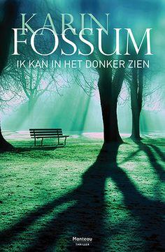 De wraak van de dodo: Karin Fossum - Ik kan in het donker zien