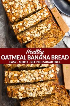 This healthy Oatmeal Banana Bread is made with simple ingredients like oats ripe bananas warm spices and Greek yogurt. It contains no sugar and is naturally sweetened! It's perfect for breakfast healthy snacks and comes together in no time! Banana Bread Easy Moist, Oatmeal Banana Bread, Flours Banana Bread, Banana Bread Muffins, Vegan Banana Bread, Banana Bread With Applesauce, Whole Wheat Banana Bread, Healthy Pumpkin Bread, Healthy Bread Recipes