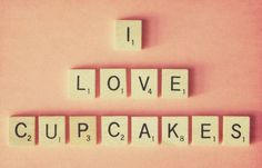 I Love Cupcakes - Fine Art Photography Print - pink - retro - vintage - cupcake - pink - salmon - words - text - letters - scrabble Cupcake Quotes, Cupcake Signs, Cupcake Art, Cupcake Cakes, Cupcake Ideas, Cupcakes Amor, Love Cupcakes, Vanilla Cupcakes, Baking Quotes