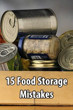 Almost every prepper makes several food storage mistakes at the beginning. It's hard not to. Here are 15 mistakes to avoid.