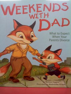 The Hardcover of the Weekends with Dad: What to Expect When Your Parents Divorce by Melissa Higgins, Wednesday Kirwan Divorce Books, Divorce And Kids, Dealing With Anger, Group Counseling, Divorce Counseling, Life Challenges, Child Life, School Counselor, Children's Literature