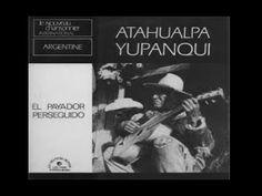 Atahualpa Yupanqui - El Payador Perseguido (1973)