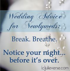 GREAT advice for couples on their wedding night.
