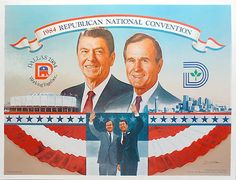 Republican National Convention - 1984 - Ronald Reagan and George Bush Presidential Campaign Posters, Presidential Election, Political Campaign, Academic Writing Services, Retro Advertising, Vintage Advertisements, President Ronald Reagan, Vintage Posters, Historia