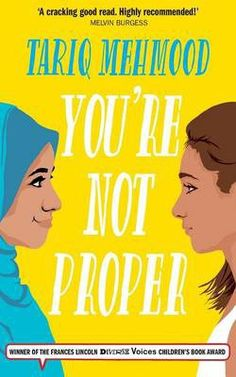 You're Not Proper by Tariq Mehmood | Book Trust