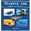 Marine Air: First to Fight (Power Series) (By John Trotti)Marine Air: First to Fight (Power Series)