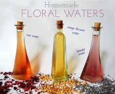 Homemade Floral Water to use in Chemical Free Facial Toner Recipes