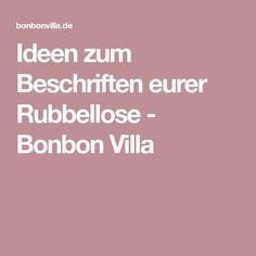 Ideen zum Beschriften eurer Rubbellose - Bonbon Villa