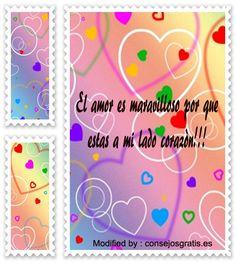 mensajes hermosos de amor para mi novia,mensajes bonitos de amor para mi enamorada: http://www.consejosgratis.es/mensajes-de-amor-para-mi-enamorado/
