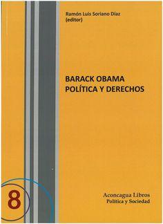 Barack Obama : política y derechos.    Aconcagua Libros, 2015