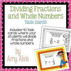 Fraction Task Cards Dividing Fractions and Whole Numbers Dividing Fractions, Math Task Cards, Percents, Cover Pages, Numbers, Student, School