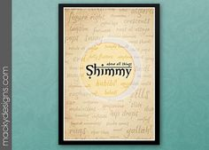 """Belly Dance Terminology Inspirational Poster - Above all things Shimmy - Typographic Print - 13x19"""""""