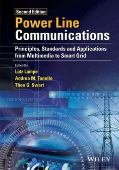 Power Line Communications: Principles, Standards and Applications from Multimedia to Smart Grid