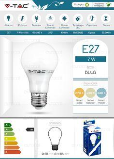 Lampadina LED V-Tac VT-1828 7W E27 A60 in materiale Plastico Bianco e Alluminio. Disponibile con 3 diverse temperature colore: Luce Bianca Calda (2700 K), Fredda (6000 K) e Bianca Naturale (4500 K). Dimensioni: Ø 60mm x H 108mm.
