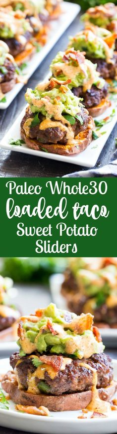 """These sweet potato sliders are loaded with goodies! Taco seasoned burger patties over roasted sweet potato """"buns"""" topped with an easy guacamole, chipotle ranch and crumbled bacon. Perfect as an appetizer, party food or a fun meal! Paleo and Whole30 compliant, family approved! #paleomeals #paleofoods"""