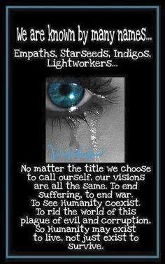 empaths, starseeds, indigos, lightworkers