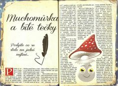 Muchomůrka a bílé tečky Autumn Activities For Kids, Fairy Tales, Diy And Crafts, Kindergarten, The Originals, Halloween, Fairytail, Kindergartens, Adventure Movies