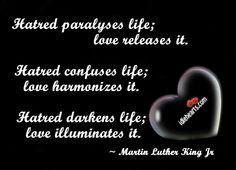 Hatred paralyses life