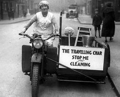 Genius! Taking her cleaning business on the road with a motorbike and sidecar. London 1933.