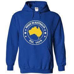 Shirt for Australian who made in 1974.  T Shirt, Hoodie, Sweatshirt