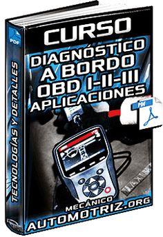 Descargar Curso Completo: Diagnóstico a Bordo OBD I, II y III - Tecnología, Características, Aplicaciones, Conectores, Sondeo de Alimentaciones y Tips Gratis en Español y PDF.