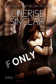 If Only (Masters of the Shadowlands) by Cherise Sinclair