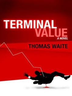 Book Giveaway For Terminal Value ! #terminalvalue Giveaway dates: Mar 15-Apr 15, 2012  5 copies available, 339 people requesting