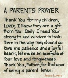 """Inspiring Quotes From The Bible Quotes Bible Verses/Inspirational Quotes - not really a """"parent"""" per say but I do have many babies that I pray for daily Broken Friendship Quotes, Prayer For Parents, Prayer For My Children, Quotes Children, Childrens Prayer, Happy Children, Prayers For Healing Children, Prayer For Your Son, Prayers For My Daughter"""