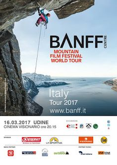 IL BLOG DELLA MONTAGNA: IL BANFF MOUNTAIN FILM FESTIVAL ARRIVA A UDINE